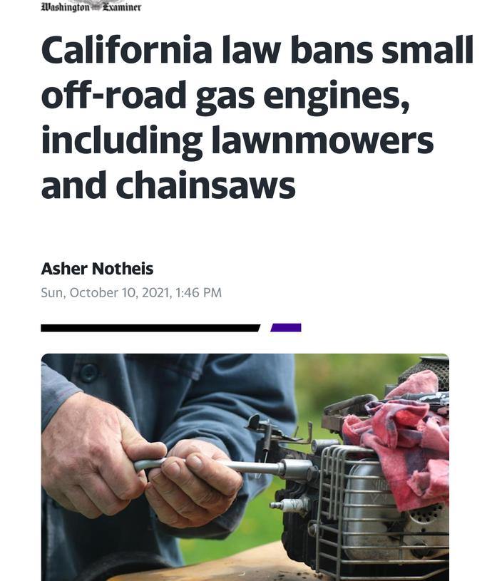 California Law Bans Small Off-Road Gas Engines, What Are Your Thoughts?