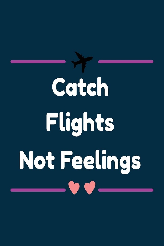 Can you please tell me how I can avoid catching feelings for a girl?